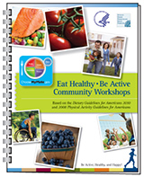 Eat Healthy, Be Active Community Workshops