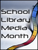School Library Media Month