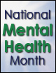 Government Publications for National Mental Health Month