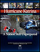 Hurricane Katrina: A Nation Still Unprepared.