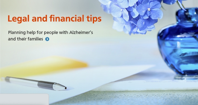 Legal and financial tips: planning help for people with Alzheimer's and their families