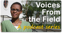 Voices from the Field Podcast Series