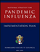Implementation Plan for the National Strategy for Pandemic Influenza.