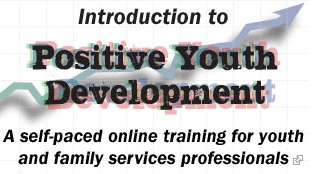 Link to Introduction to Positive Youth Development Online Training