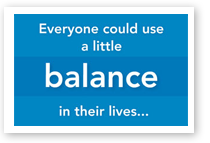 Everyone Could Use a Little Balance