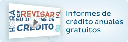 Informes de crédito anuales gratuitos