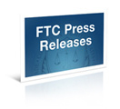 FTC Press Releases