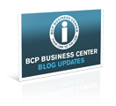 BCP Business Center Blog Updates