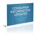Consumer Information Updates