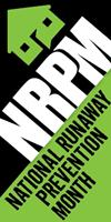 National Runaway Prevention Month.