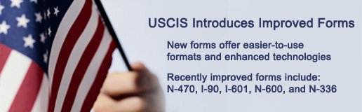 USCIS Introduces Improved Forms