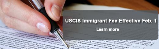 New immigrant fee effective Feb. 1, 2013