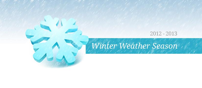 2012 - 2013 Winter Weather Season