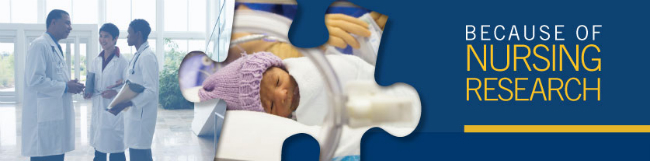 "Banner with preemie infant image and health care professionals for ""Because of Nursing Research"" series."