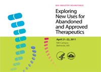 Exploring New Uses for Abandoned and Approved Therapeutics