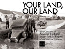 Book cover: Your Land, Our Land: Two Centuries of American Words and Images from the Regions of the National Archives