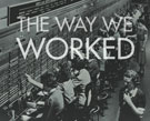 Book cover: The Way We Worked