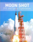 Book cover: Moonshot: JFK and Space Exploration