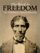 Book cover: The Road To Freedom: The Freedmen's Bureau Records