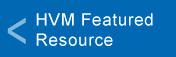 HVM Featured Resource