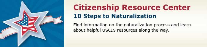10 Steps to Naturalization Banner