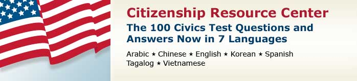 100 Civics Questions and Answers in 7 Languages
