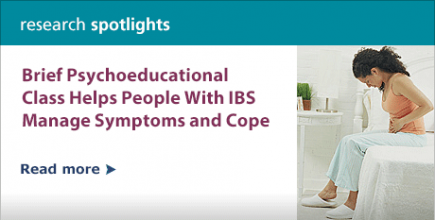 Research Spotlight: Brief Psychoeducational Class Helps People With IBS Manage Symptoms and Cope.  Read more