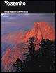 Yosemite: A Guide to Yosemite National Park.