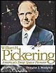 William H. Pickering: America's Deep Space Pioneer.