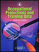 Occupational Projections and Training Data, 2006-07.