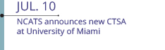 Jul 10: NCATS announces new CTSA at University of Miami