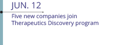 Jun 12: Five new companies join Therapeutics Discovery programn