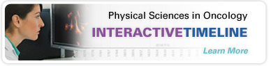 Physical Sciences in Oncology Interactive Timeline