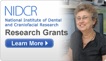NIDCR: National Institute of Dental and Craniofacial Research-Research Grants
