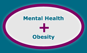 Mental Health and Obesity