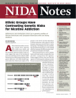 Picture of NIDA Notes Vol. 22, No. 4: Ethnic Groups Have Contrasting Genetic Risk for Nicotine Addiction