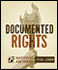 The National Archives: Documented Rights Exhibit