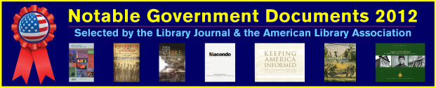 Library Journal's Notable Government Documents 2012