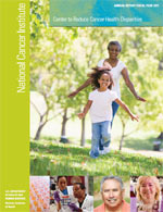 cover of NCI Center to Reduce Cancer Health Disparities: Annual Report for Fiscal Year 2011