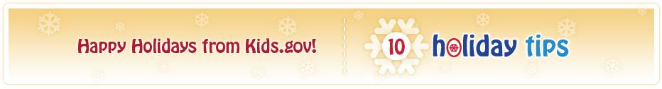 Happy Holidays from Kids.gov