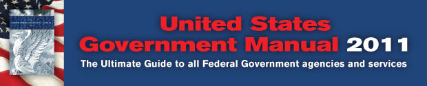 The US Government Manual 2011