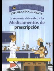 Picture of Explorando La Mente: Las Respuesta del Cerebro a los Medicamentos de Prescripcion