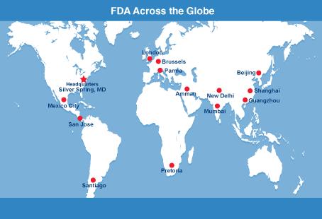 World map showing FDA offices in the U.S., Mexico City, San Juan, Santiago, London, Brussels, Paris, Amman, Pretoria, New Delhi, Mumbai, Beijing, Shanghai, and Quangzhou