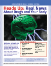 Picture of Heads Up: Real News About Drugs and Your Body- Year 06-07 Compilation for Students