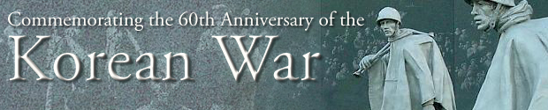 Commemorating the 60th Anniversary of the Korean War