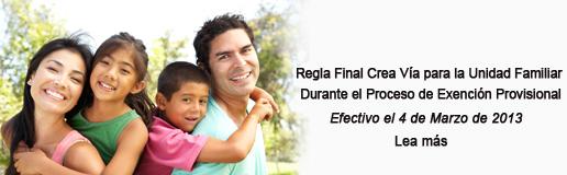 Regla Final Crea Via para la Unidad Familiar Durante el Proceso de Exención Provisional