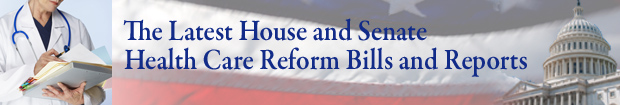 Health Care Reform Bills and Reports