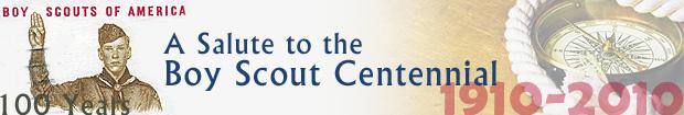 A Salute to the Boy Scout Centennial