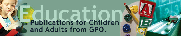 Education Publications for Children and Adults from GPO