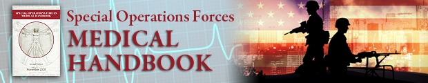 Special Operations Forces Medical Handbook.